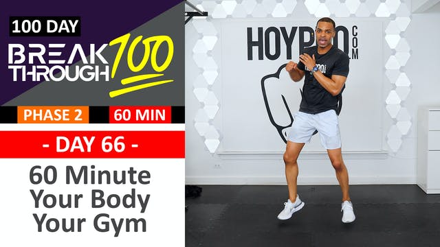 #66 - 60 Minute Your Body Your Gym - ...