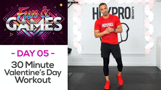 30 Minute Valentine's Day Full Body Workout - Fun & Games #05