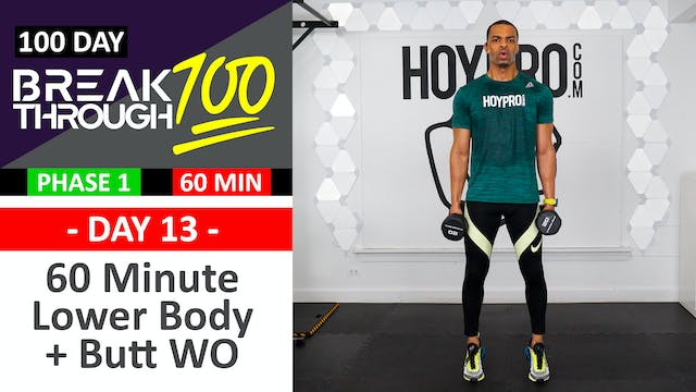 #13 - 60 Minute Lower Body Legs & Butt Workout - Breakthrough100