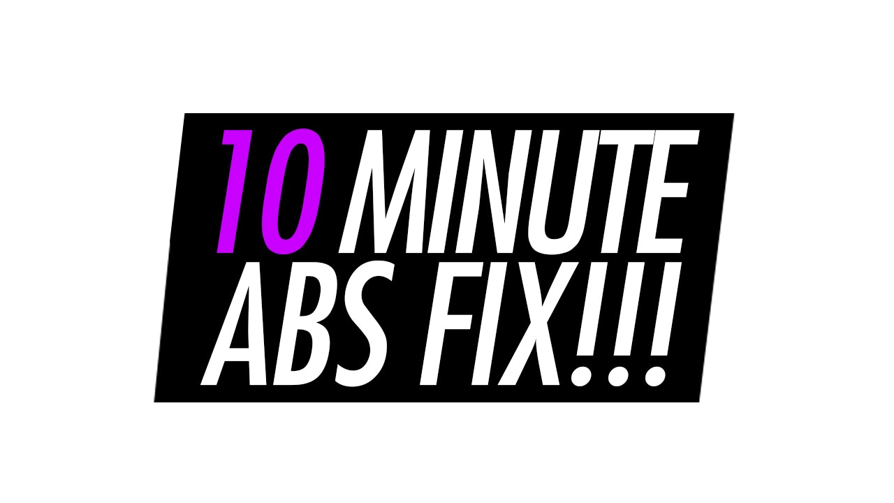 10 Minute Abs Fix