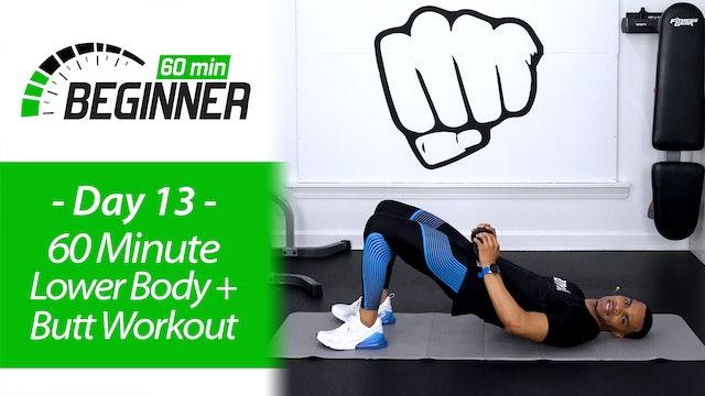 60 Minute Beginners Lower Body + Butt Workout - Beginners 60 #13