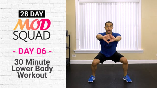 30 Minute Lower Body Workout - Mod Squad #06