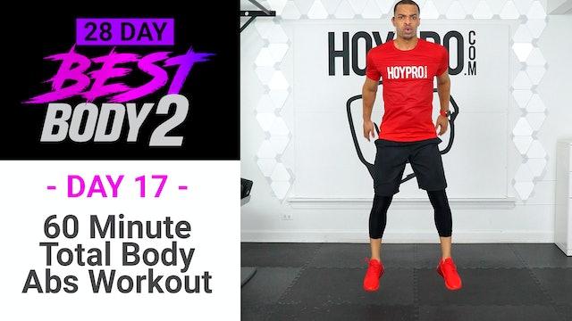 60 Minute Total Body ABS KILLER!!! - Best Body 2 #17