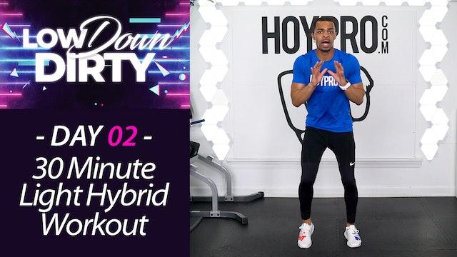 30 Minute GRIT - Light Dumbbells Hybrid Low Impact Workout - Low Down #02