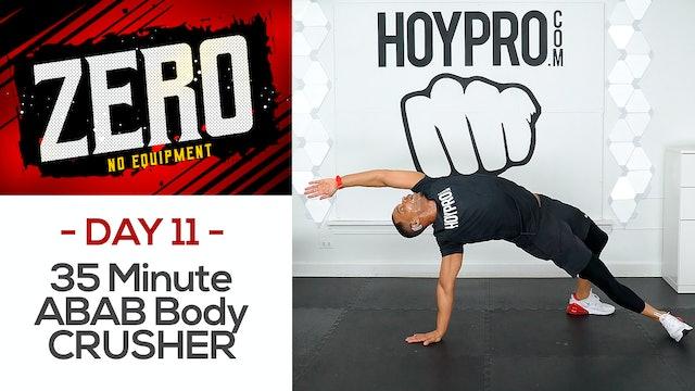 35 Minute ABAB Bodyweight CRUSHER Workout - ZERO #11