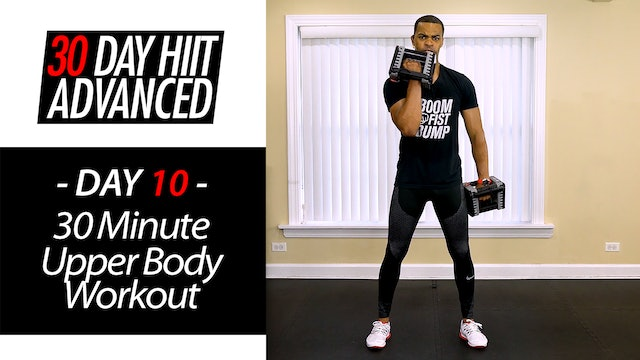 30 Minute Advanced Upper Body Strength Workout - Advanced #10