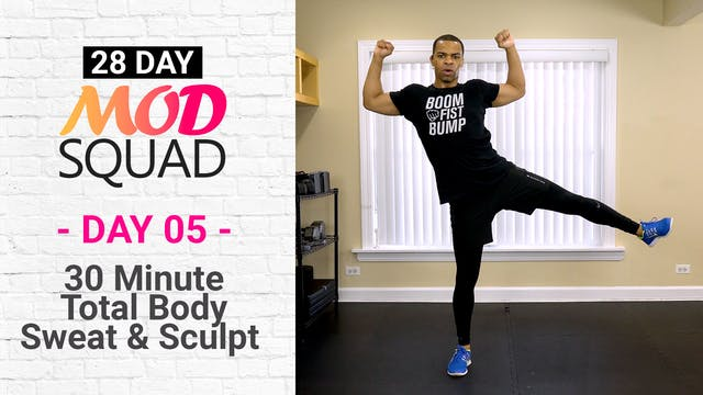 30 Minute Sweat & Sculpt - Mod Squad #05