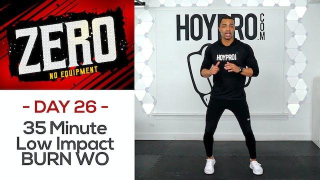 35 Minute Low Impact BURN Workout - ZERO #26
