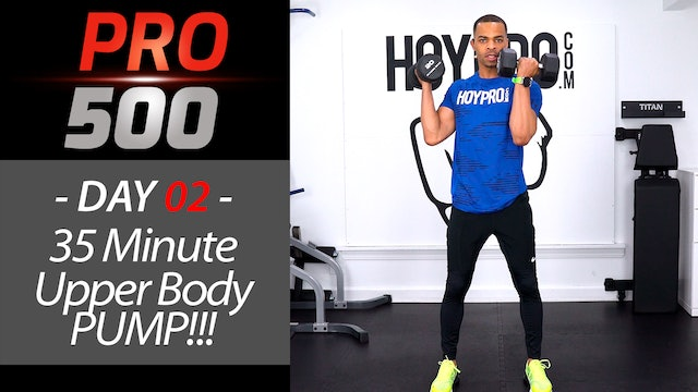 35 Minute Upper Body PUMP!!! Advanced Arms Workout - PRO 500 #02