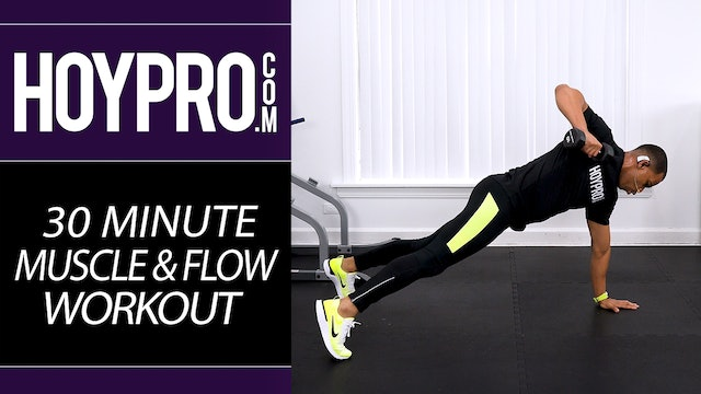 30 Minute Muscle & Flow Strength & Conditioning Workout