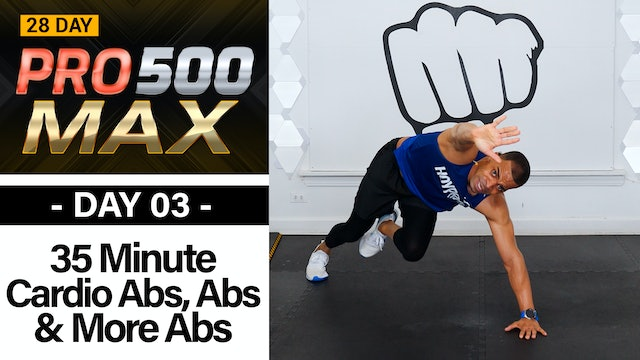35 Minute Cardio ABS ABS & More ABS!!!! - PRO 500 MAX #03