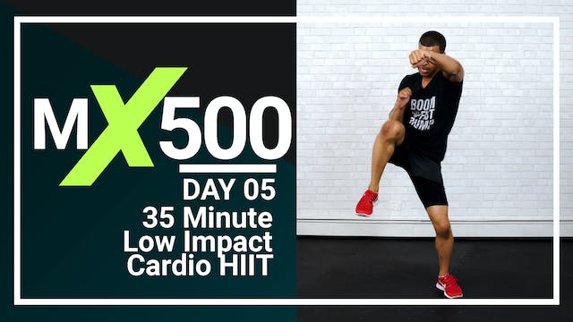 MX500 #05 - 35 Minute Low Impact Bodyweight HIIT