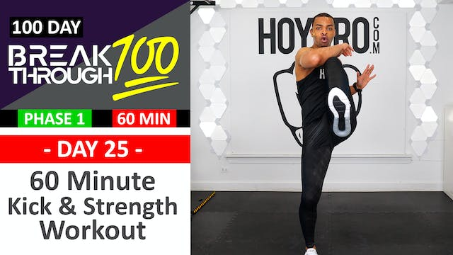 #25 - 60 Minute Kick & Strength Showdown Workout - Breakthrough100