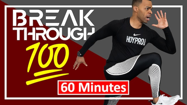 Breakthrough 100 -  60 Minute 100 Day Challenge