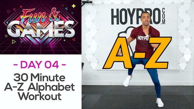 30 Minute A-Z Alphabet Themed Workout - Fun & Games #04