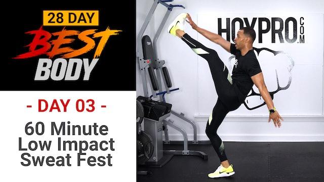 60 Minute Low Impact Sweat Fest Workout - Best Body #03