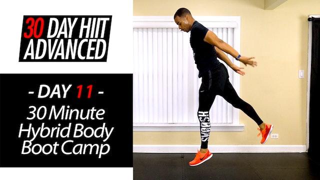 30 Minute Cardio Strength Hyrbrid Boot Camp - Advanced #11