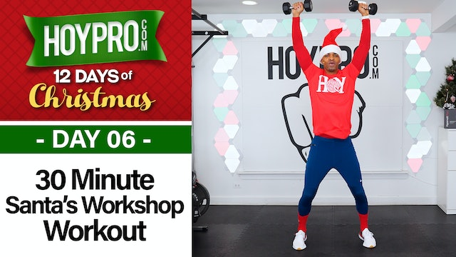 30 Minute Santa's Workshop HIIT & Strength Workout - 12 Days of Christmas #06