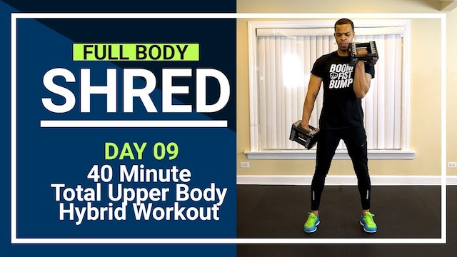 FBShred #09 - 40 Minute Dbl Stacked Upper Body Hybrid Workout