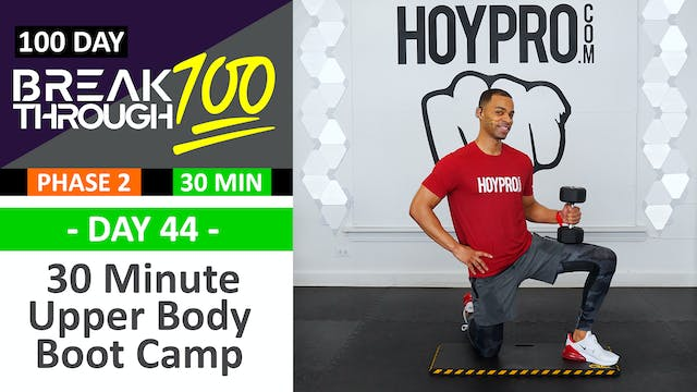 #44 - 30 Minute Upper Body Boot Camp ...