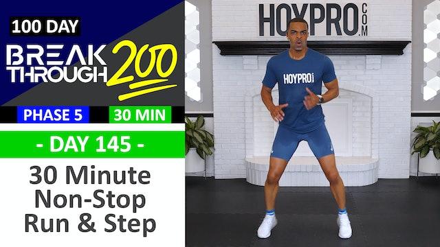 #145 - 30 Min Non-Stop Step & Sprint Workout - Breakthrough200