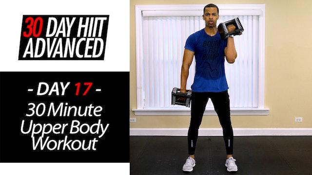 30 Minute Upper Body Advanced Workout - Advanced #17