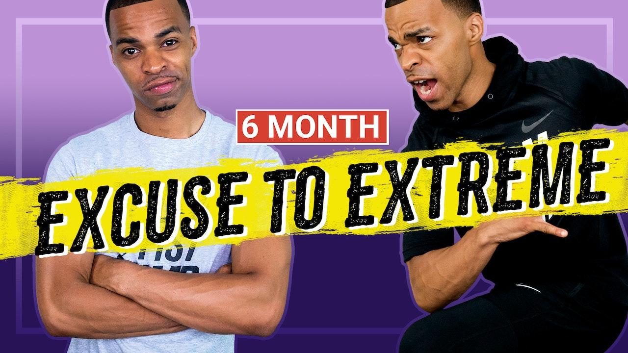 6 Month Excuse to Extreme Workout Program - Millionaire Hoy