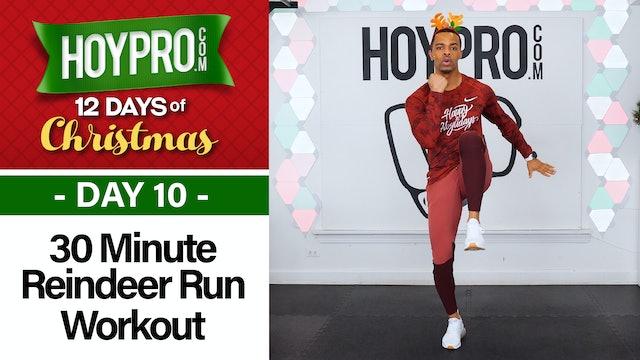 30 Minute Run Reindeer Run Light Cardio Workout - 12 Days of Christmas #10