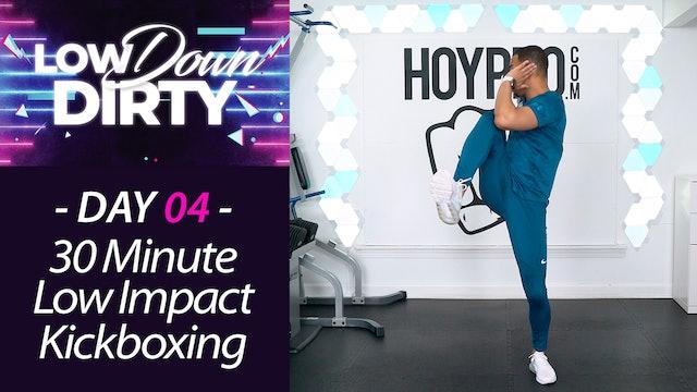 30 Minute STRIKE - Low Impact Kickboxing Workout - Low Down #04