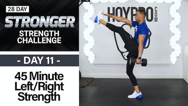 45 Minute Left Side Right Side  Strength Drills - STRONGER #11