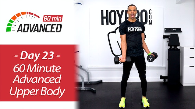60 Minute Advanced Upper Body Strength Workout - Advanced 60 #23