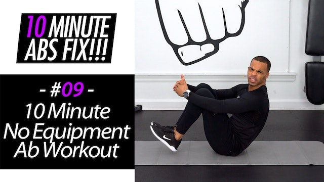 10 Minute No Equipment Abs - Abs Fix #009