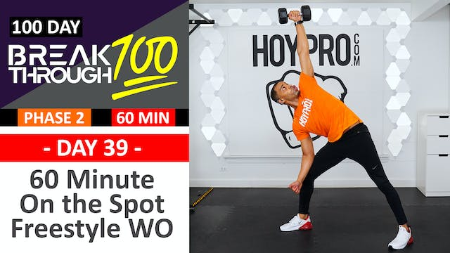 #39 - 60 Minute On the Spot Full Body Freestyle Workout - Breakthrough100