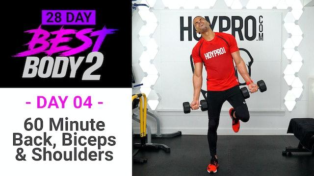 60 Minute BRUTAL Back, Biceps & Shoulders - Best Body 2 #04