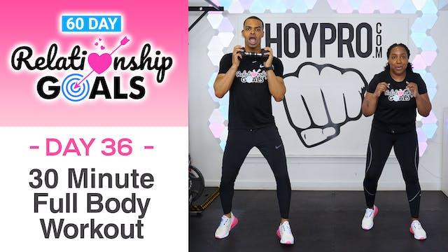 30 Minute POSITIVITY - Full Body Hybr...