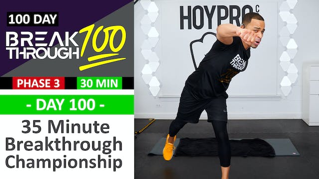 #100 - 35 Minute Breakthrough 100 Cha...