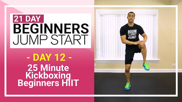 Day 12 - 25 Minute Beginners Kickboxing HIIT Workout