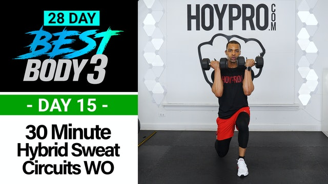 30 Minute Hybrid Sweat Circuits Workout + Abs - Best Body 3 #15