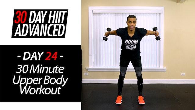 30 Minute Advanced Upper Body Workout - Advanced #24