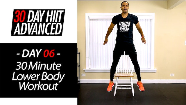 30 Minute Lower Body Strength & Sweat Workout w/ Chair - Advanced #06