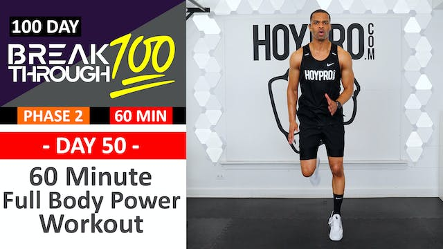 #50 - 60 Minute Full Body Power Workout + Abs - Breakthrough100