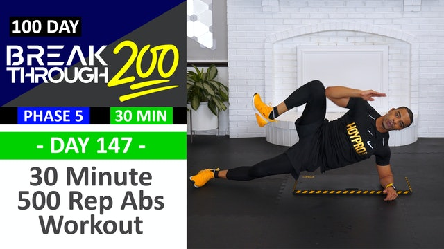 #147 - 30 Minute 500 Rep Abs Workout - Breakthrough200