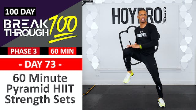 #73 - 60 Minute Pyramid HIIT Strength Sets Workout + Abs - Breakthrough100