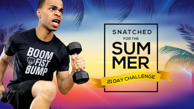 Snatched for the Summer - 21 Day Workout Playlist