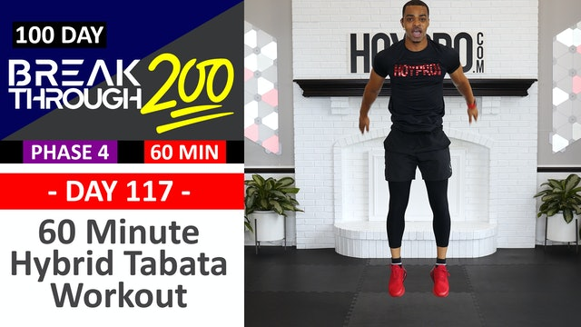 #117 - 60 Minute Hybrid Tabata Full Body Workout - Breakthrough200