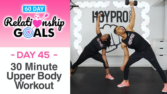 30 Minute CONSIDERATION Upper Body Workout - Relationship Goals #45