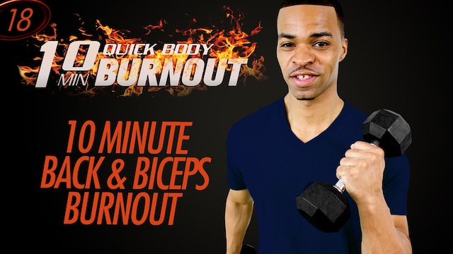 018 - 10 Minute Quick Back and Biceps Upper Body Workout Finisher