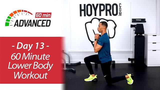 60 Minute Advanced Lower Body Workout - Advanced 60 #13