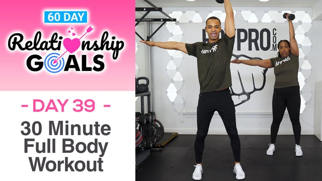 30 Minute GROWTH - Full Body Strength Workout - Relationship Goals #39
