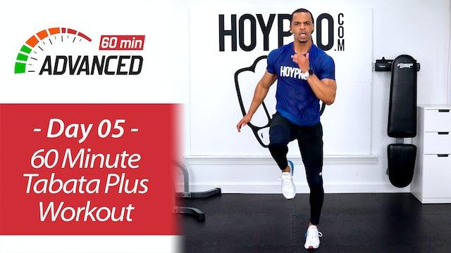60 Minute Advanced Tabata Plus Workout + Abs - Advanced 60 #05
